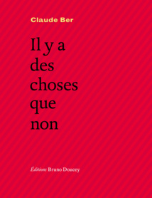 IL Y A DES CHOSES QUE NON, Editions Bruno Doucey 2017 Presse