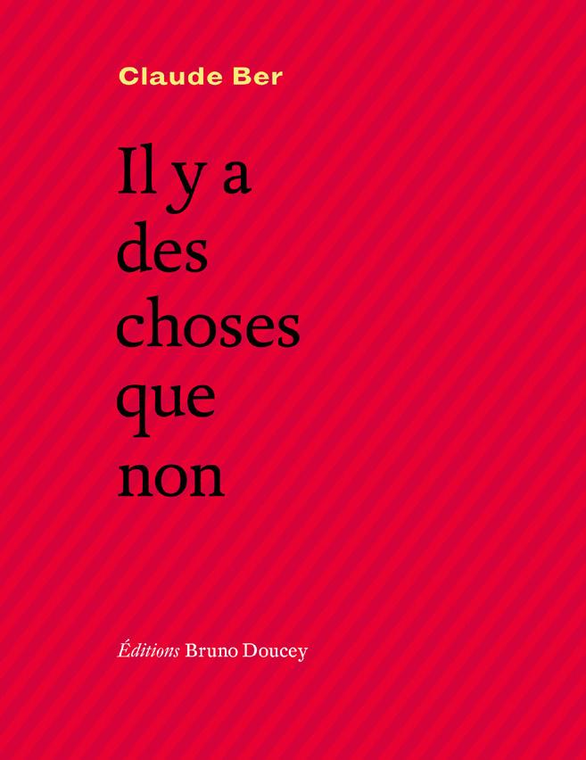 """ARTICLES SUR """"LA MORT N'EST JAMAIS COMME"""" ET """"IL Y A DES CHOSES QUE NON"""", EDITIONS BRUNO DOUCEY 2017"""
